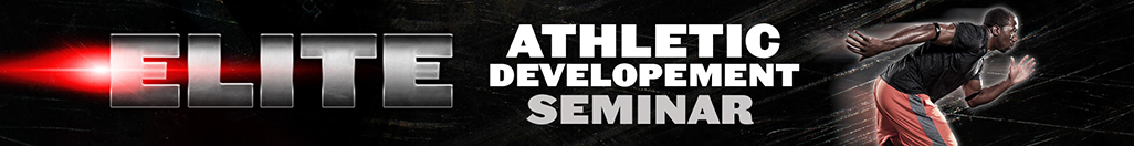 The Elite Athletic Development Seminar